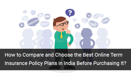 Compare Online Term Insurance Plans in India
