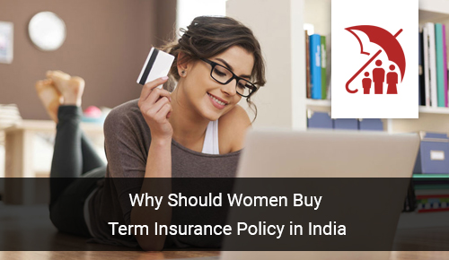 Why Should Women Buy Term Insurance?