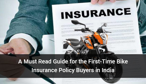 A Must-Read Guide for the First-Time Bike Insurance Policy Buyers in India