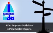 IRDAI Proposes Guidelines in Policyholder Interests