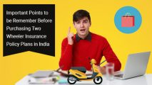 Important Points to be Remember Before Buying Two Wheeler Insurance Policy Plans in India