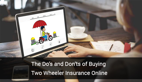 The Do's and Don'ts of Buying Two Wheeler Insurance Online in India
