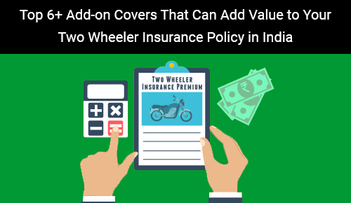 Top 6+ Add-on Covers That Can Add Value to Your Two Wheeler Insurance Policy in India