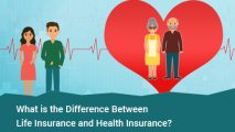 What is the Difference Between Life Insurance and Health Insurance