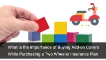 What is the Importance of Buying Add-on Covers While Purchasing a Two Wheeler Insurance Plan
