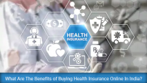 What Are The Benefits of Buying Health Insurance Online In India