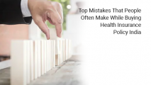 Top Mistakes That People Often Make While Buying Health Insurance Policy India