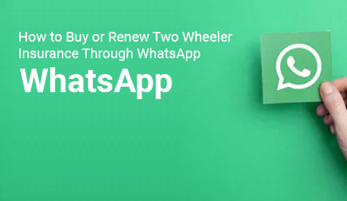 How to Buy or Renew Two Wheeler Insurance Through WhatsApp