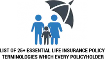 25+ Essential Life Insurance Policy Terminologies