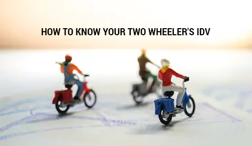Everything About Your Two Wheeler IDV