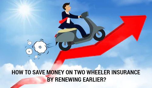 How to Save Money on Two Wheeler Insurance in India by Renewing It Earlier?