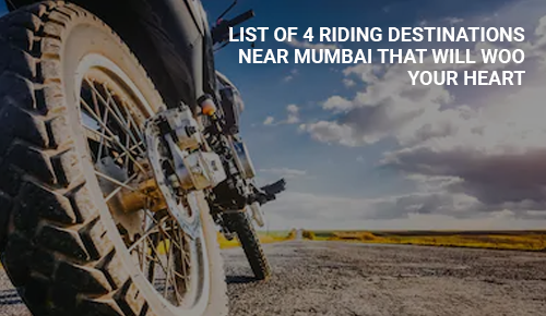 Riding Destinations Near Mumbai That Will Woo Your Heart