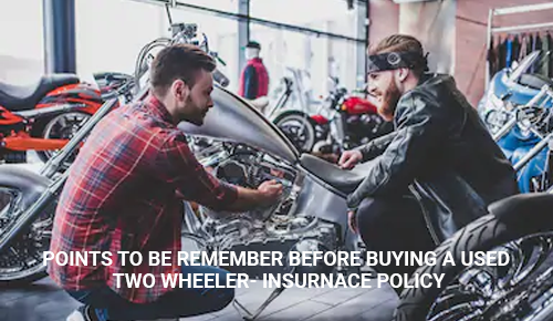 Main Points to be Remember Before Buying a Used Two Wheeler Insurance