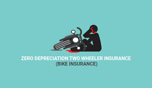 Zero Depreciation Cover For Two Bike Insurance