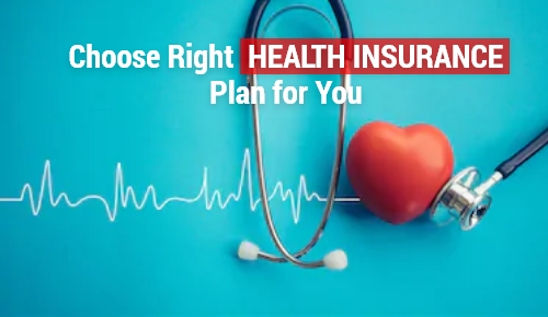 How to Choose the Right Health Insurance Policy