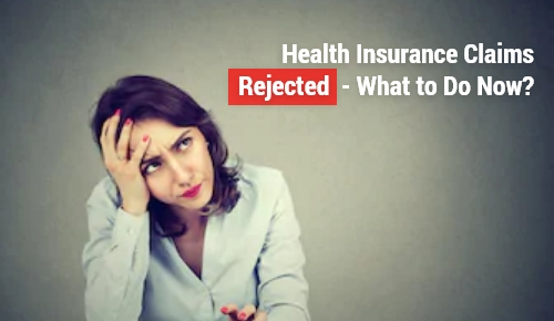 What to do now if my health insurance claim is rejected