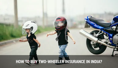 How to Buy Two Wheeler Bike Insurance Policy in India?
