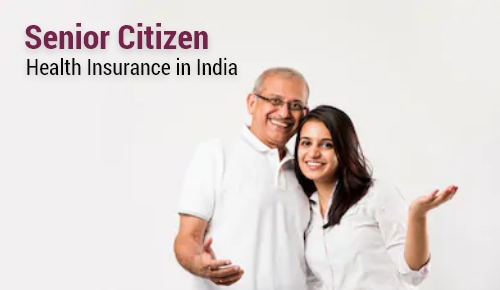 Senior Citizen Health Insurance in India
