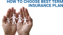 How to Choose Best Term Insurance Plan in India