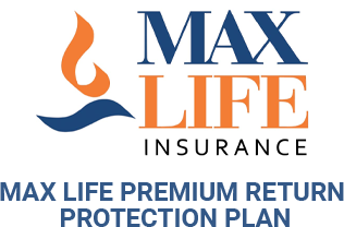 Max Life Premium Return Protection Plan