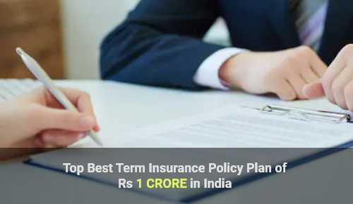 Best Term Insurance Plan for 1 Crore