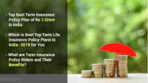 What are Term Insurance Policy Riders and their benefits