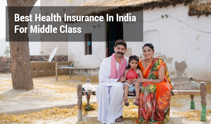 Best Health Insurance In India For Middle Class