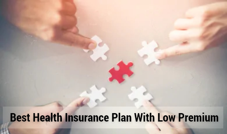 Best Health Insurance Plan with Low Premium