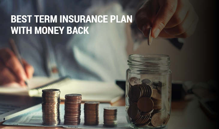 Best Term Insurance Plan With Money Back
