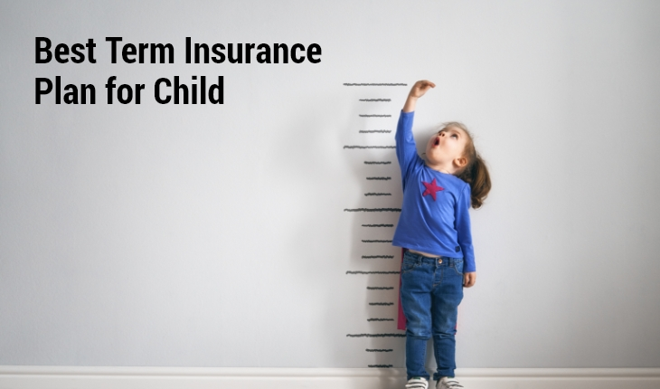Best Term Insurance Plan for Child