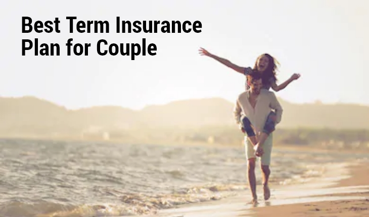 Best Term Insurance Plan for Couple