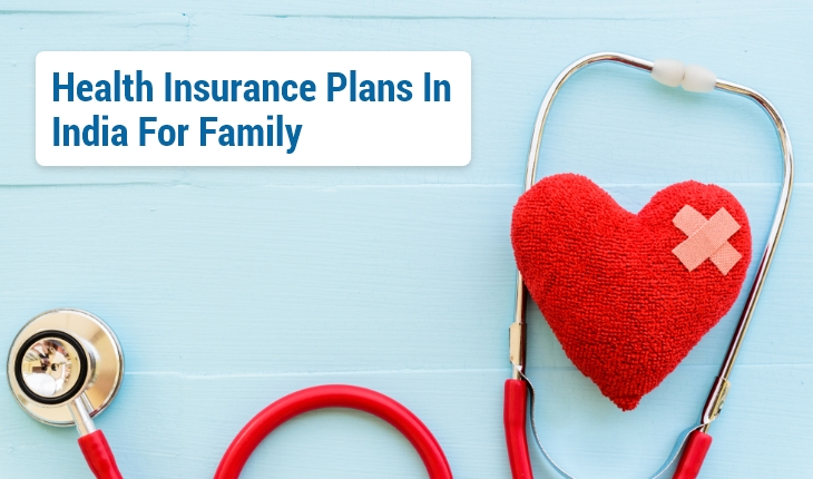 Best Health Insurance Plans in India for Family