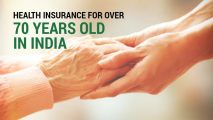 Health Insurance for Over 70 Years Old in India