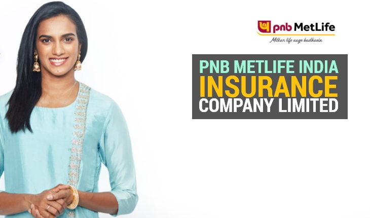 PNB MetLife India Insurance Company Limited