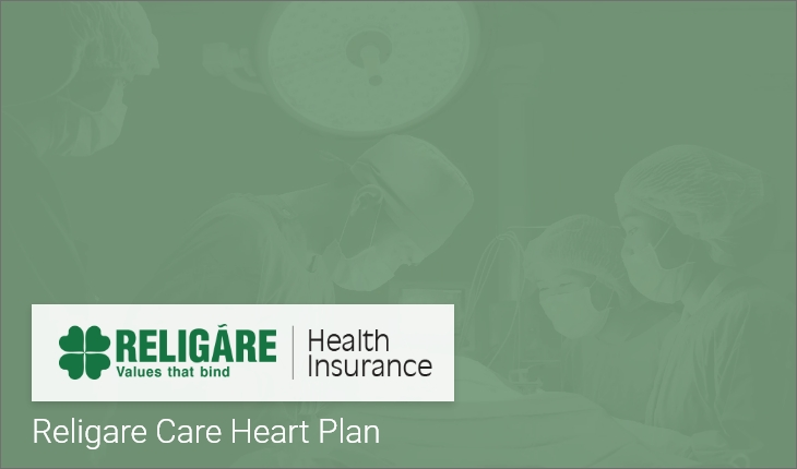 Care Heart Religare Health Insurance Plan