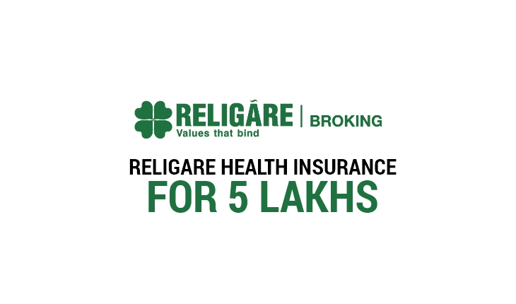 Religare Health Insurance 5 Lakhs Plans Benefits Features