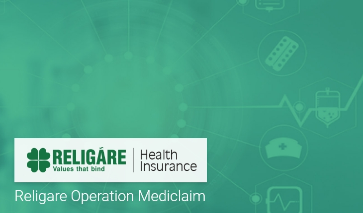 Religare Health Insurance – Operation Mediclaim