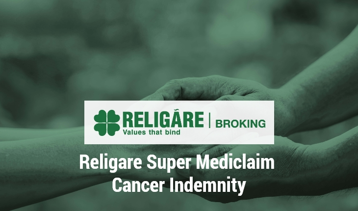 Religare Cancer Mediclaim Plan Benefits Features Premium Coverage