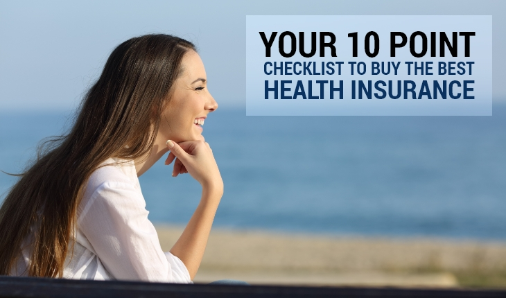 10 Point Checklist to Buy the Best Health Insurance