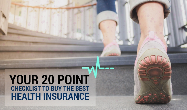 Your 20 Point Checklist to Buy the Best Health Insurance