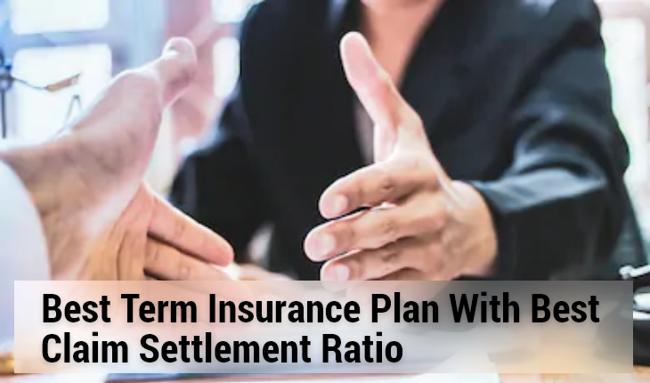 Best Term Plan Claim Settlement Ratio