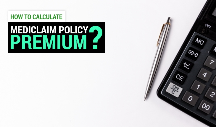 How to Calculate Mediclaim Policy Premium?
