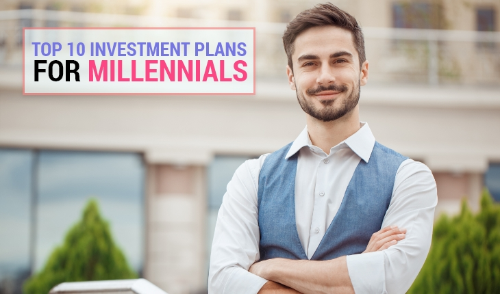 Top 10 Investment Plans for Millennials