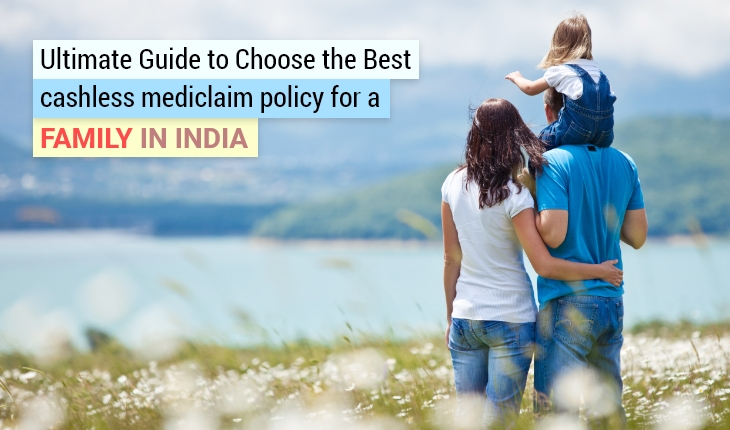 Best Cashless Mediclaim Policy for Family in India