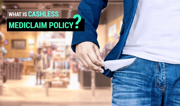 What is Cashless Mediclaim Policy