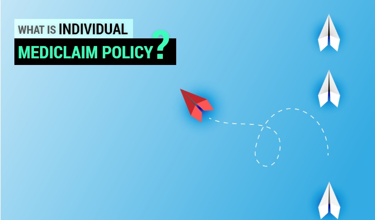 What is an Individual Mediclaim Policy?