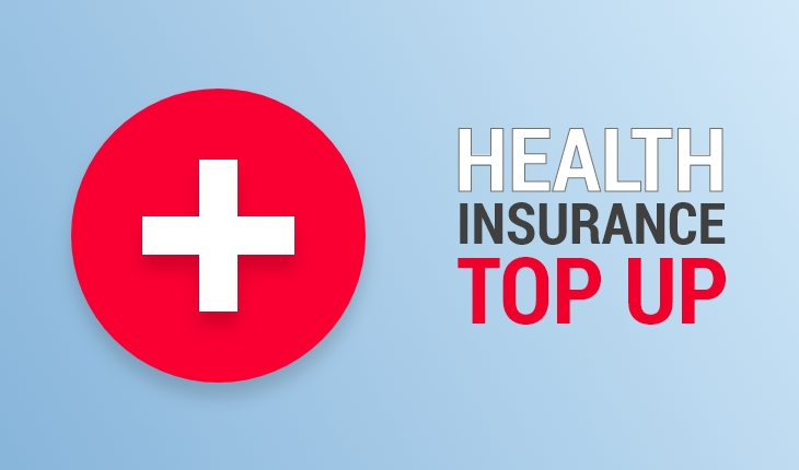 What are health insurance top-up plans and why are they useful