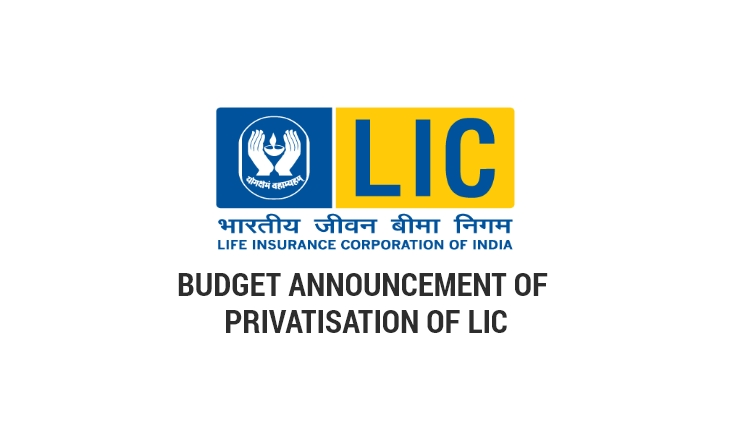 Budget Announcement of Privatization of LIC