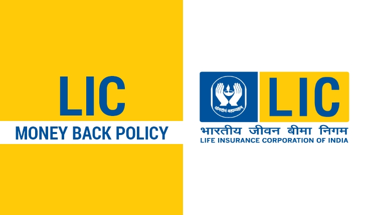 LIC Money Back Policy