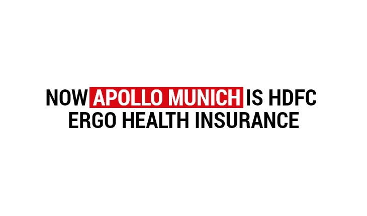 Now Apollo Munich is HDFC ERGO Health Insurance